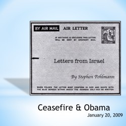 # 109 – Ceasefire & Obama - by Stephen Pohlmann