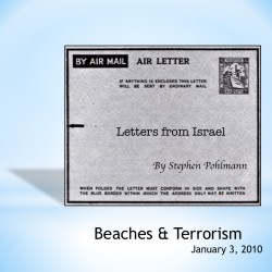 # 133 – Beaches & Terrorism - by Stephen Pohlmann