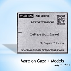 # 145 – More on Gaza + Models - by Stephen Pohlmann