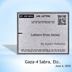 # 147 – Gaza-4 Sabra, Etc. - by Stephen Pohlmann