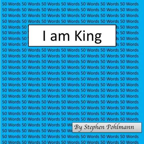 Artwork from the book - 50W – I am King by Stephen Pohlmann - Ourboox.com