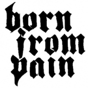 Born From Pain