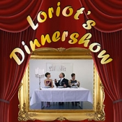 Loriots Dinnershow