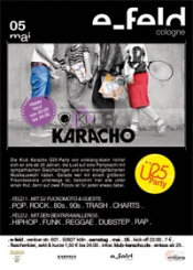 * Klub Karacho 25 Party @ e-feld Kln *