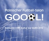 Goool! Polnischer Fuball-Salon