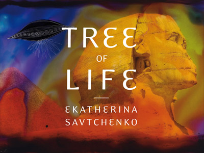 Ekatherina Savtchenko – Tree Of Life