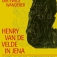 Der ewige Wanderer  Henry van de Velde in Jena