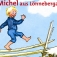 Michel aus Lnneberga