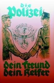 Wessen Freund und wessen Helfer ? Die Kölner Polizei im Nationalsozialismus