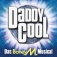 Daddy Cool - Das Boney M.-Musical