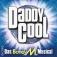 Daddy Cool - Das Musical