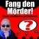 Fang den Mörder! mit Moderatorin Hella von Sinnen