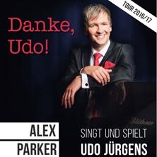 Danke, Udo! - Alex Parker Präsentiert Lieder Und Songs Von Udo Jürgens Am Flügel