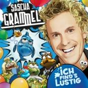 Sascha Grammel: Ich find´s lustig!