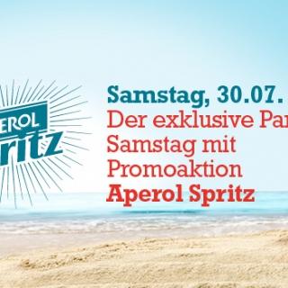 Der exklusive Party-Samstag mit Promoaktion Aperol Spritz!