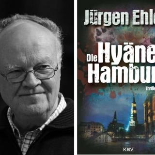 Die Hyäne von Hamburg (Thriller) | Autorenlesung mit Jürgen Ehlers
