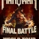 Manowar - The Final Battle TOUR 2017