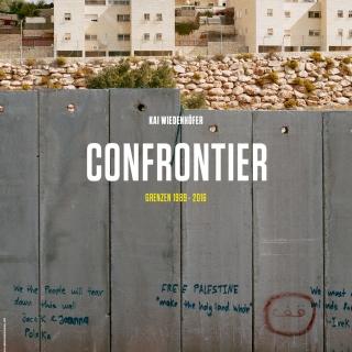 Fotoausstellung: Confrontier – Grenzen 1989 Bis 2016