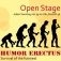 """Humor Erectus"" Open Stage"