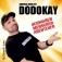 Dodokay: Schwaben, Menschen, Abenteuer