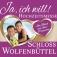 Hochzeitsmesse Ja, ich will! Wolfenbüttel
