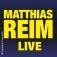 Matthias Reim - Live mit Band