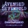 Avenged Sevenfold - Special Guest: Disturbed & Chevelle