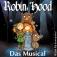 Robin Hood Junior - Das Familienmusical Vom Theater Lichtermeer
