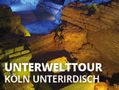 Unterwelttour Köln - Köln Unterirdisch