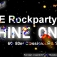 """Die Rockparty """"Shine On...!""""    60-80er Classicrock & Specials"""