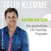 Felix Klemme: Natürlich sein