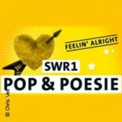 SWR1 Pop & Poesie in Concert