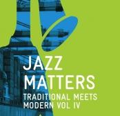 Jazz Matters - Traditional meets modern