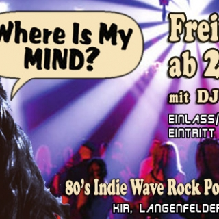 Where Is My Mind mit DJ Eisbert