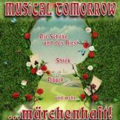 Musical Tomorrow ... märchenhaft!