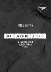 Free Entry - Seimen Dexter & Audioappear All Night Long