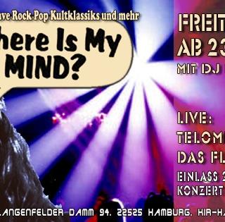 Where Is My Mind 28.07. Live: Telomer + Das Flüff