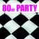 80er Party
