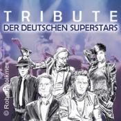 Große Tribute-Show Deutscher Superstars