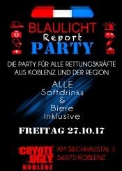 Blaulicht Report die Party - Bier & Soft frei - Eintritt frei
