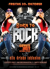 Born to Rock - all Drinks inkl. - Coyote Ugly Koblenz