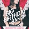 Club Virage // Big Birthday Bang - Oktober - // 21.10.17