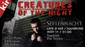 Creatures Of The Night - Live Seelennacht, support Die Seelen 11.11.