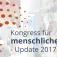 Kostenfreie Ausstrahlung Kongress für menschliche Medizin 2017