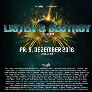 Party am Freitag: Listen & Destroy