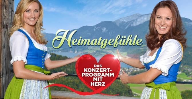 Heimatgefühle 2017 - Das Konzertprogramm mit Herz präsentiert von Sigrid & Marina