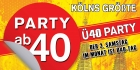 PARTY AB 40 • Kölns größt