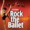 Rock The Ballet