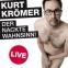 Kurt Krömer Live