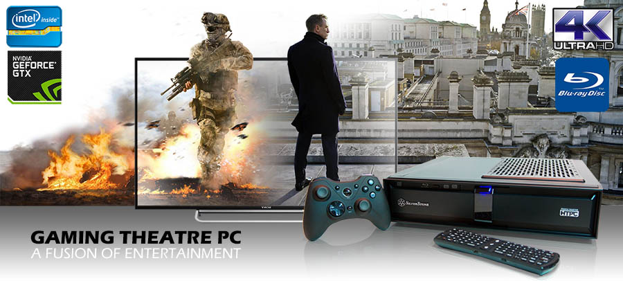 Gaming Theatre PC - a fusion of HTPC and Gaming entertainment